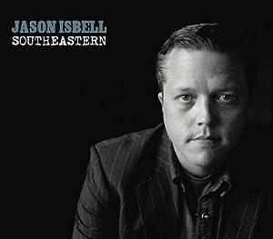 Southeastern, Jason Isbell