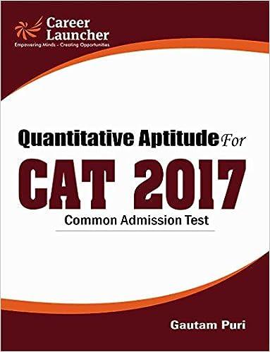 CAT 2017 Quantitative Aptitude -Book 2017 Edition-Gautam Puri