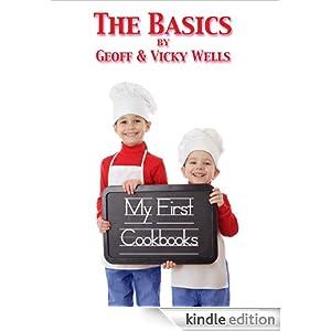 My First Cookbooks - The Basics