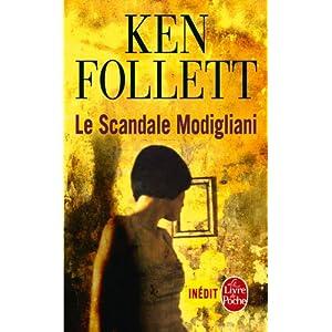 Ken Follet : Le Scandale Modigliani