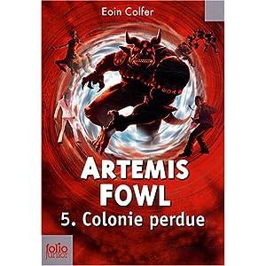 Artemis Fowl, Tome 5 : Colonie perdue