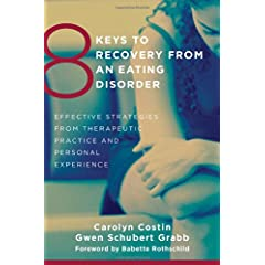 Learn more about the book, 8 Keys to Recovery From an Eating Disorder