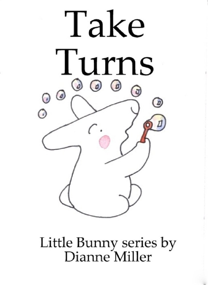 Take Turns (Little Bunny series Book 26)