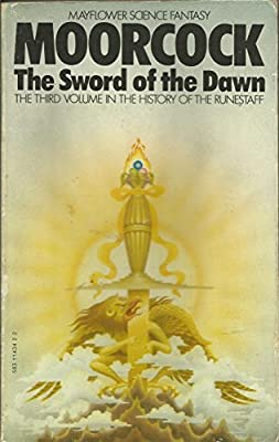 The Sword of the Dawn (History of the Runestaff), Moorcock, Michael, Used; Accep