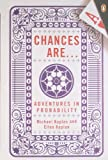 Chances Are: Adventures in Probability