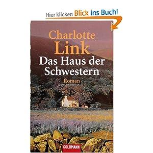Das Haus der Schwestern: Amazon.de: Charlotte Link: Bücher
