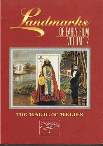 Landmarks Of Early Film Vol. 2: The Magic Of