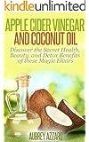 Amazon.com: Coconut Oil Handbook: Unlock the Secrets of