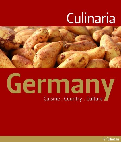 CHRISTINE METZGER'sCULINARIA GERMANY: CUISINE COUNTRY CULTURE (Ullmann Culinaria) [Hardcover]2011