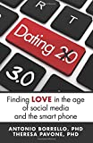 Dating 3.: Obtaining Love in the Age of Social Media and the Smart Telephone