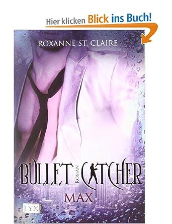 Roxanne St. Claire - Bullet Catcher Max