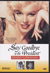 Amazon.com: Say Goodbye to the President: John Bates