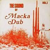 マッカ・ダブ (SOUND OF MACKA DUB) (直輸入盤帯ライナー付国内仕様)