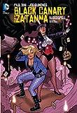 Black Canary and Zatanna: Bloodspell