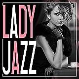LADY JAZZ -静かなカフェで女性ジャズヴォーカルを