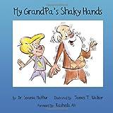 My GrandPa's Shaky Hands