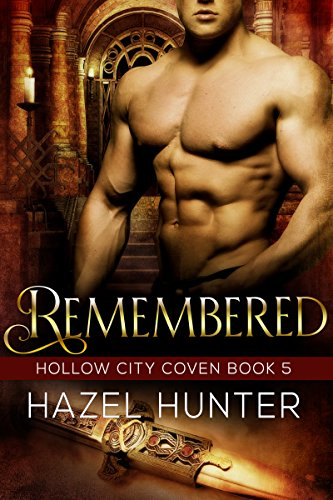 Kindle Fire at KND eBook of The Day:  A distant time. Different lovers. The same end.  Remembered (Book Five of the Hollow City Coven Series): A Witch and Warlock Romance Novel by Hazel Hunter