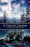 A Texan's Honor: The Heart of a Hero Book #2