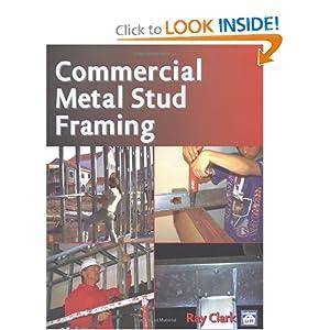 Commercial Metal Stud Framing: Ray Clark: 0706189951392