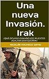 Una nueva Invasión. Irak