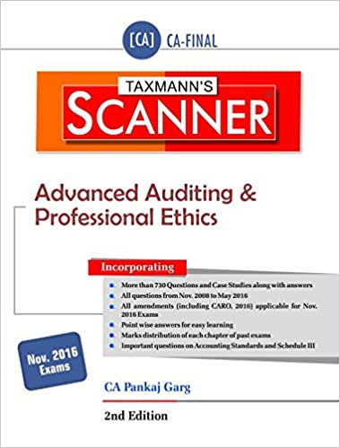 Scanner -Advanced Auditing & Professional Ethics (CA-Final for Nov. 2016 Exams) (2nd Edition, June 2016) Paperback – 2016