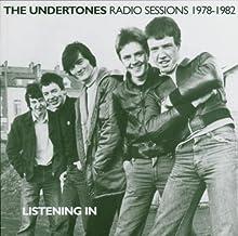 Listening In: The Undertones Radio Sessions 1978-1982