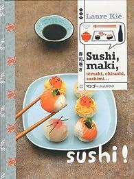 Sushi Maki Temaki Chirashi Sashimi Laure Kie Babelio