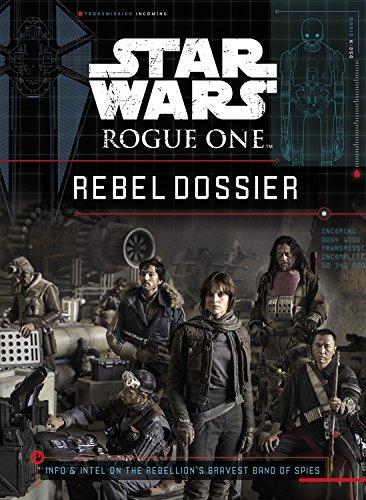Star Wars Rogue One Rebel Dossier