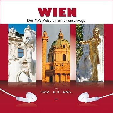 WIEN. Der MP3 Reiseführer für unterwegs