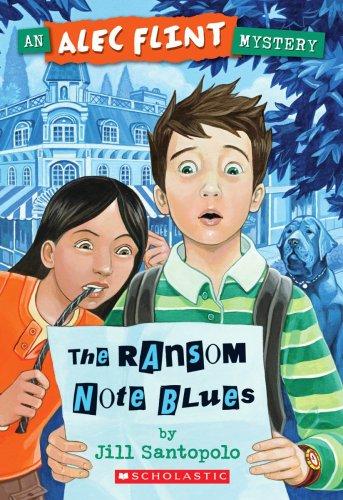 The Ransom Note Blues (An Alec Flint Mystery)