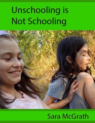 Unschooling is Not Schooling