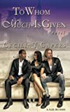 To Whom Much Is Given - A Novel