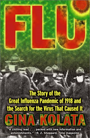 Cover:  Flu : The Story Of The Great Influenza Pandemic [1918]