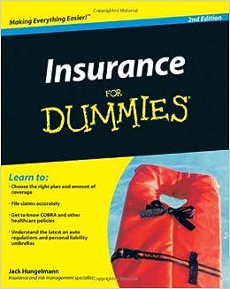 Insurance for Dummies: Jack Hungelmann: 9780470464687
