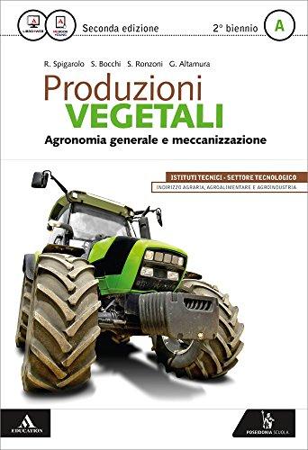 Agronomia E Meccanica Agraria Openbook Extrakit Per Le Scuole Superiori Con E Book Con Espansione Online