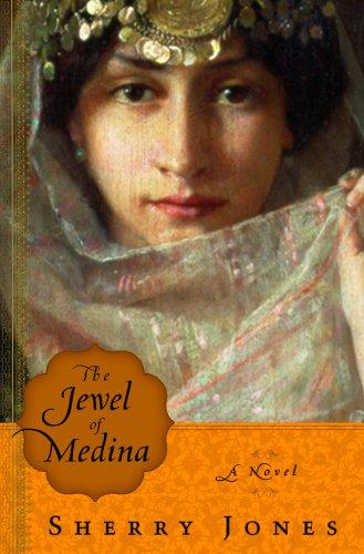 The Jewel of Medina — Sherry Jones