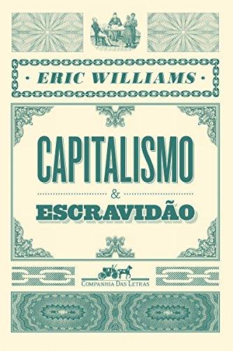 Capitalismo e escravidão BAIXAR PDF Eric Williams