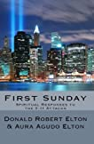 First Sunday: Spiritual Reponses to the 9-11 Attacks