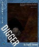 Digger, Vol 6