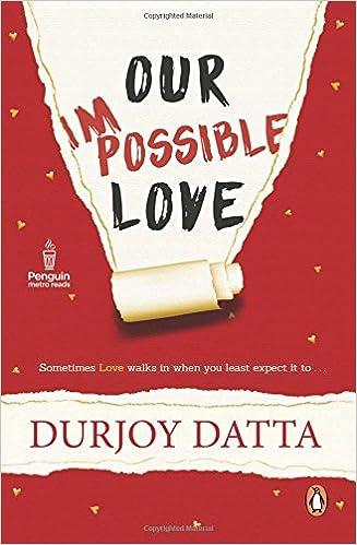 Durjoy Datta Books List : Our Impossible Love
