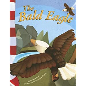 The Bald Eagle (American Symbols)