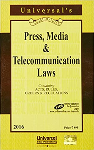 Press, Media and Telecommunication Laws