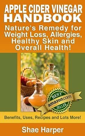 Apple Cider Vinegar Handbook: Nature's Remedy for Weight