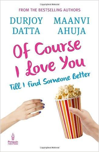 Durjoy Datta Books List : Of Course I Love You