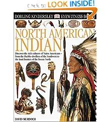Eyewitness: North American Indian (Eyewitness Books)