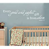 Good And Perfect Gift From Above James 1:17 Scripture Vinyl Wall Decal [White] Nursery D?cor Baby Newborn Child...