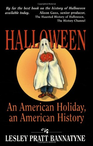 Halloween: An American Holiday, an American History