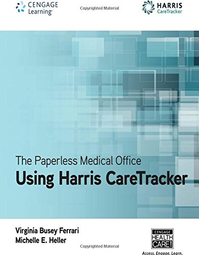 The Paperless Medical Office: Using Harris CareTracker