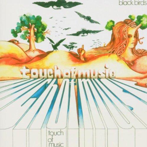 Blackbirds / Touch of Music (1971)
