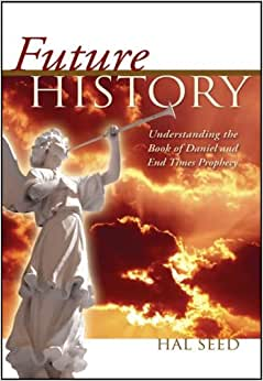 An Amazing Prophecy in the Book of Daniel